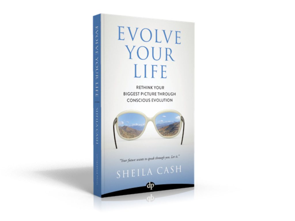 Sheila Cash - Evolve Your Life